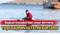 Başkan Kocadon, yaşlı kadının hayatını kurtardı