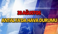30 Ağustos 2018 Antalya hava durumu