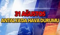 31 Ağustos 2018 Antalya hava durumu