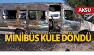 Aksu'da turist taşıyan minibüs alev alev yandı!