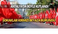 Antalya'da 30 Ağustos Zafer Bayramı çoşkusu