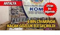 Antalya'da kaçak gözlük furyası çökertildi