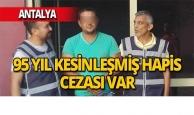 Antalya'da suç makinesi yakalandı