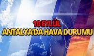 10 Eylül 2018 Antalya hava durumu