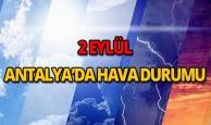 2 Eylül 2018 Antalya hava durumu