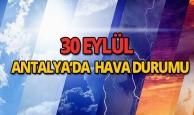 30 Eylül 2018 Antalya hava durumu