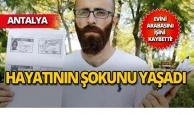 Antalya'ya taşındı, hayatı mahvoldu