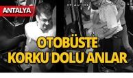 Antalya'da otobüs şoförü dehşeti yaşamıştı, o görüntüler ortaya çıktı!