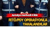 Antalya merkezli 4 ilde FETÖ operasyonu: 6 gözaltı