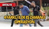 Antalya merkezli organize suç örgütü çökertildi: 22 şüpheli yakalandı