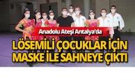 Anadolu Ateşi, Antalya'da Lösemili çocuklar için maske taktı
