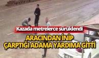 Kazada yaralanan adam çarptığı adama yardıma koştu