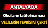 Antalya'da velilerden büyük tepki