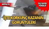 Antalya'daki korkunç kazada ölü sayısı yükseldi!
