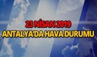 23 Nisan 2019 Antalya hava durumu