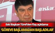 Eski Başkan Türel'den flaş açıklama