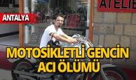 Motosikletli genç feci şekilde hayatını kaybetti!