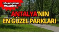 Antalya'nın en güzel parkları