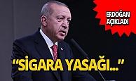 Cumhurbaşkanı Erdoğan'dan sigara yasağı açıklaması