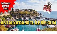 Antalya'da 50 TL ile neler yapılır?