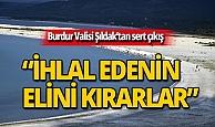 Burdur Valisi Şıldak'tan Salda Gölü çıkışı!