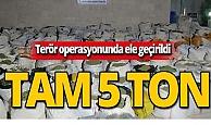 Terör operasyonunda 5 ton esrar ele geçirildi