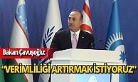 """Bakan Çavuşoğlu: """"Türkiye reformu sağlıyor"""""""