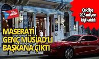 Magnum'unMaserati'si Genç MÜSİAD'lı başkana çıktı