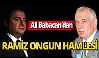 Ali Babacan'dan Ramiz Ongun hamlesi