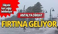 Antalya dikkat! İlçelerde kar yağışı bekleniyor