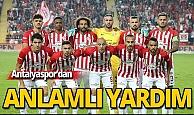 Antalyaspor'dan anlamlı destek