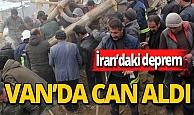 İran'ı sallayan deprem Van'da 7 can aldı.