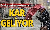 Kara kış bastırmaya devam ediyor: Kar geliyor!