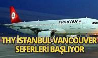 THY İstanbul- Kanada Vancouver seferleri başlıyor
