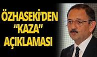 """Özhaseki'den """"kaza"""" açıklaması"""