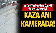 Türel ve Özhaseki'nin yaralandığı kaza kameralara yansıdı