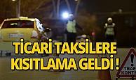 3 büyükşehirde ticari taksilerin trafiğe çıkışları sınırlandırılacak
