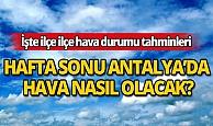 7 Mart Cumartesi Antalya'da hava nasıl olacak?