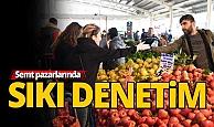 Antalya semt pazarlarında denetim artırıldı