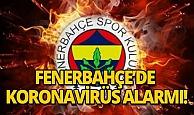 Fenerbahçeli bazı oyuncularda koronavirüs belirtisine rastlandı!
