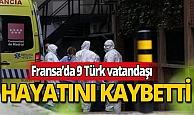 Fransa'da korona virüsten 9 Türk vatandaşı hayatını kaybetti