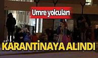 Medine'den gelen Umre yolcuları Ankara'da karantinaya alındı