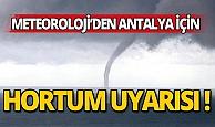Meteoroloji'den Antalyalı vatandaşlara hortum uyarısı!