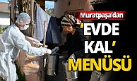 Muratpaşa'dan 'evde kal' menüsü