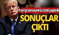 Trump'ın koronavirüs testi sonuçları çıktı!