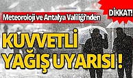 Valilikten Antalyalı vatandaşlara 'Tedbirli olun' uyarısı!