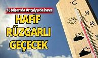 19 Nisan 2020 Pazar günü Antalya'da hava nasıl olacak?