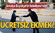 Antalya Büyükşehir Belediyesi'nden vatandaşa ücretsiz ekmek