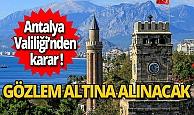 Antalya'ya giriş yapanlar 14 gün süreyle ikametgâhlarında sıhhi gözlem altına alınacak
