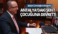 Bakan Çavuşoğlu video konferans ile koltuğunu Antalya'daki şehit çocuğuna devretti